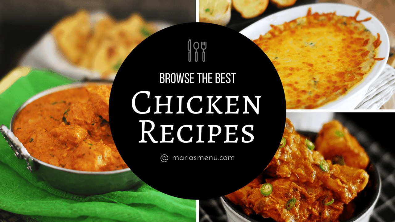 Browse The Best Chicken Recipes @ MariasMenu