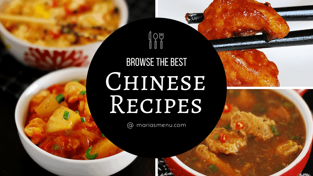 Browse The Best Indo Chinese Recipes @ MariasMenu