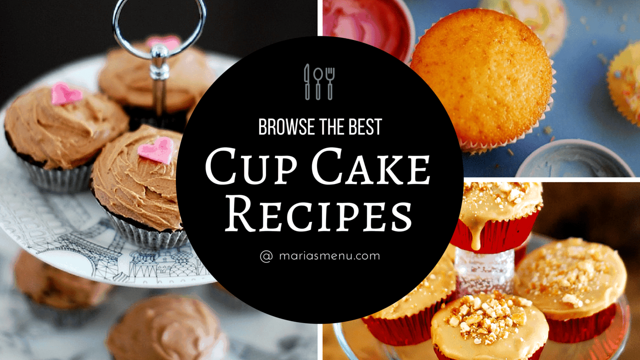 Browse The Best Cup Cake Recipes @ MariasMenu