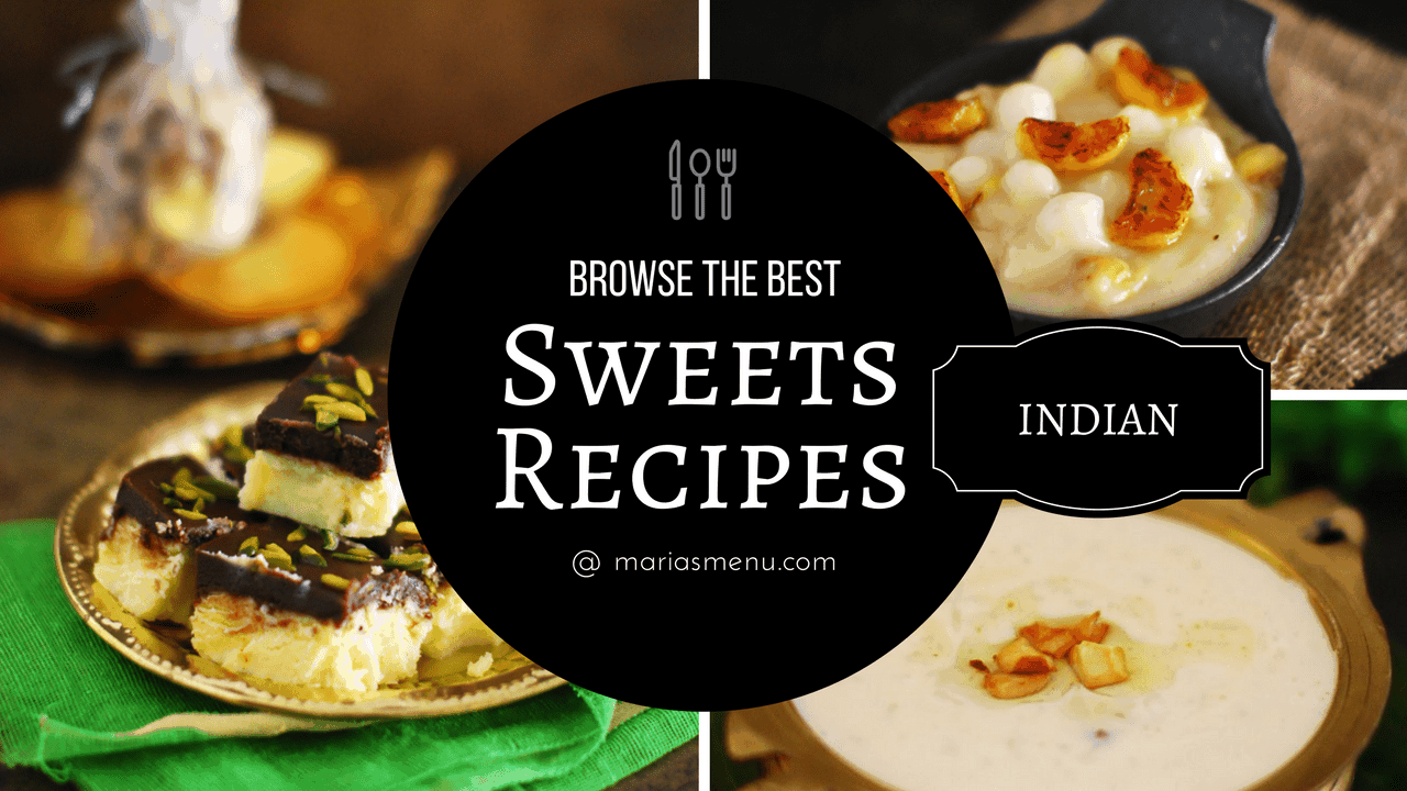 Browse The Best Indian Sweet Recipes