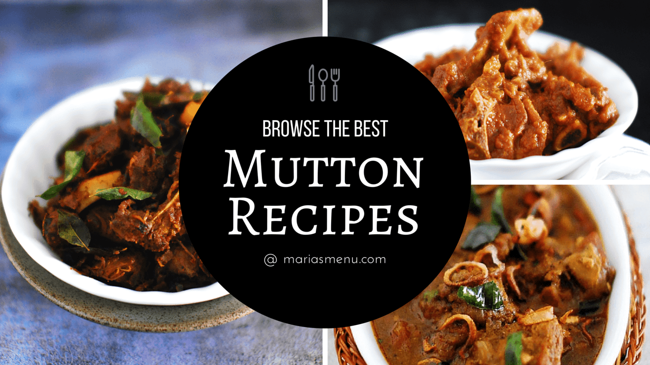 Browse The Best Mutton Recipes @ MariasMenu
