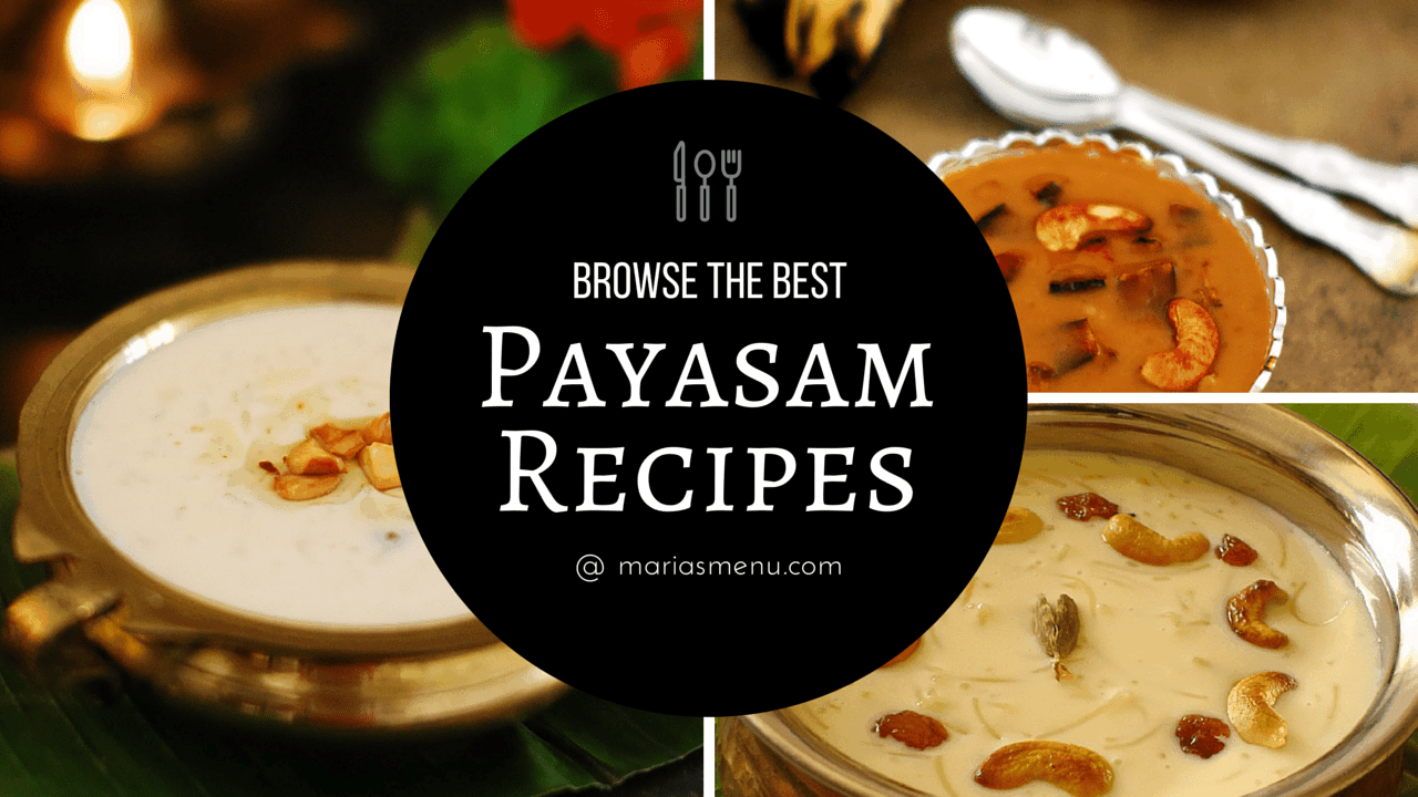 Browse The Best Paysam Recipes @ MariasMenu