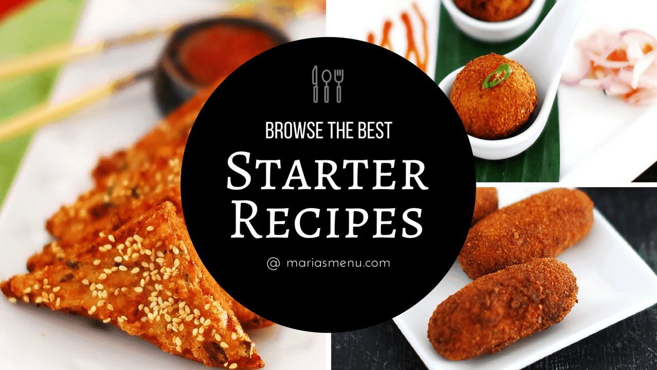 Browse The Best Starter Recipes @ MariasMenu